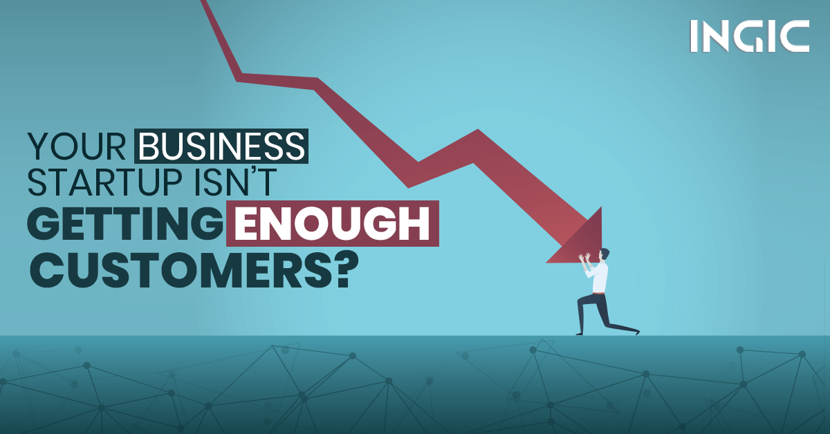 Avoid Making these Huge Mistakes to Earn More Customers for Your Startup Business!
